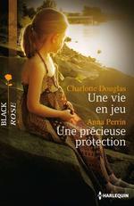 Vente EBooks : Une vie en jeu - Une précieuse protection  - Charlotte Douglas - Anna Perrin