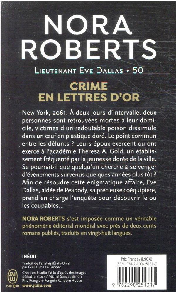 Lieutenant Eve Dallas t.50 ; crime en lettres d'or
