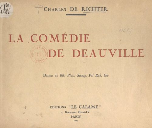 La comédie de Deauville  - Charles De Richter