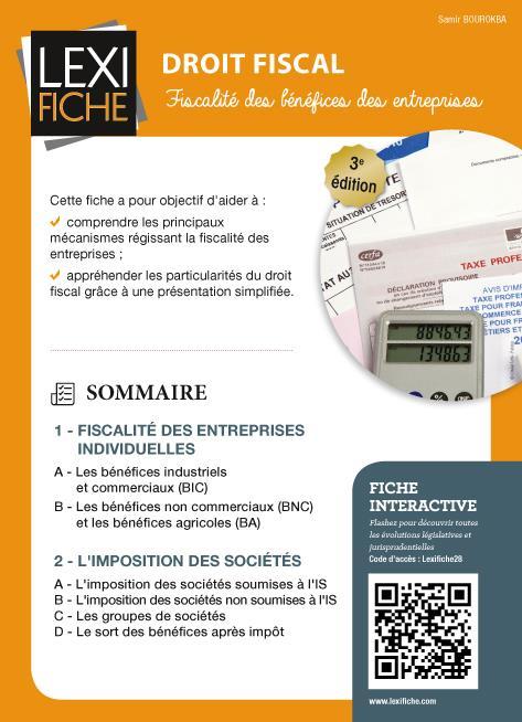 Droit Fiscal ; Fiscalite Des Benefices Et Entreprises (3e Edition)