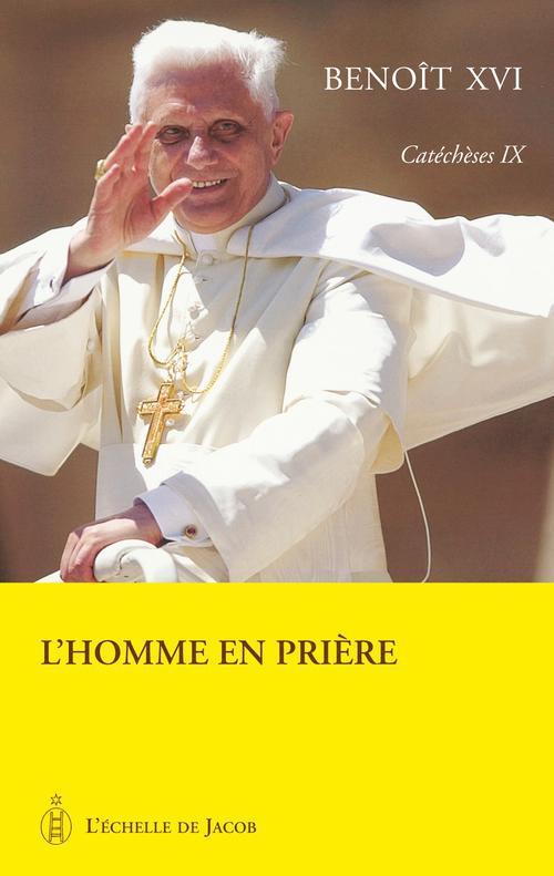 Catéchèses t.VII ; la prière
