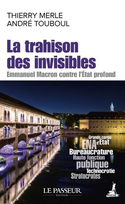 la trahison des invisibles : Emmanuel Macron contre l'Etat profond
