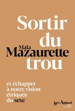 Vente Livre Numérique : Sortir du trou, lever la tête  - Maïa Mazaurette
