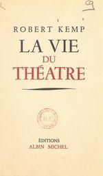 La vie du théâtre