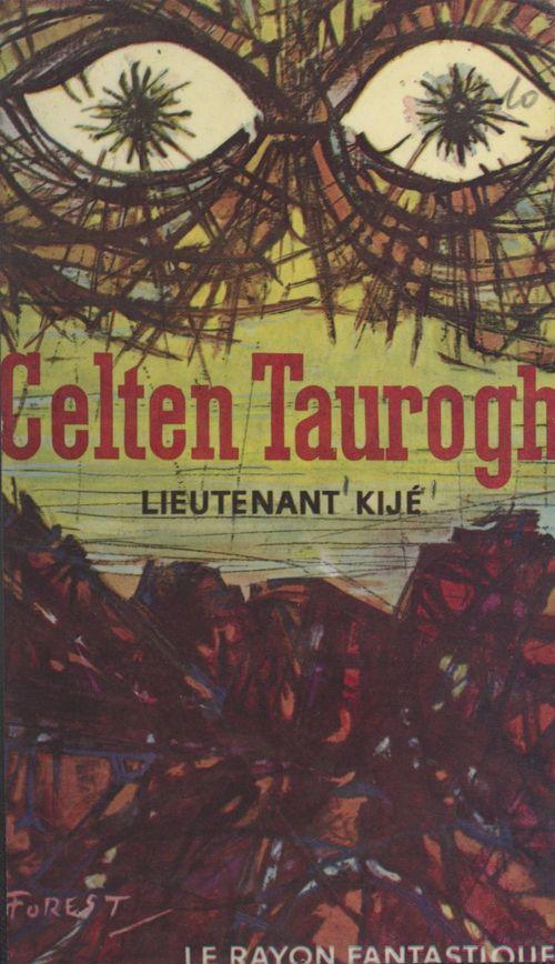 Celten Taurogh  - Lieutenant Kijé