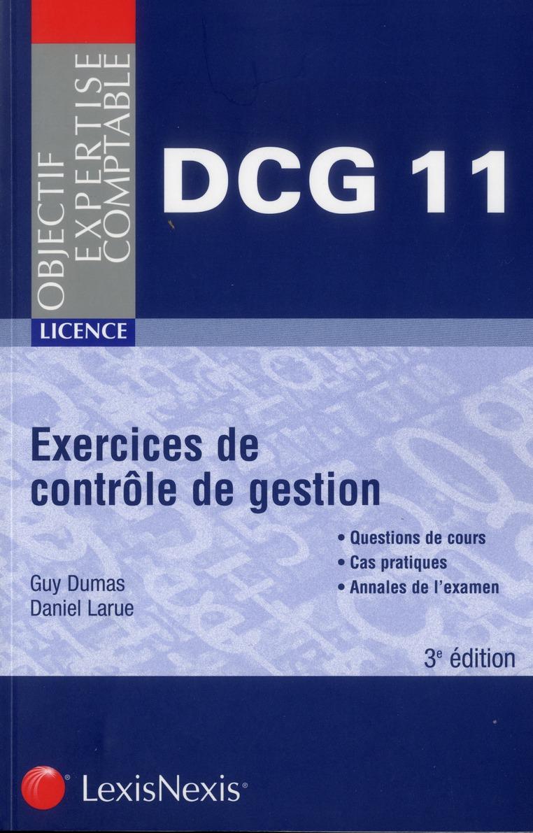 Exercices de contrôle de gestion ; DCG 11 ; licence ...