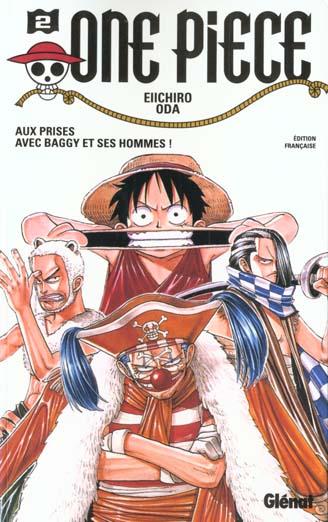 One Piece T.2 ; Aux Prises Avec Baggy Et Ses Hommes