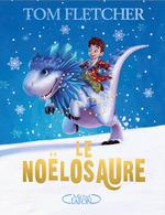 Vente EBooks : Le Noëlosaure  - Tom Fletcher
