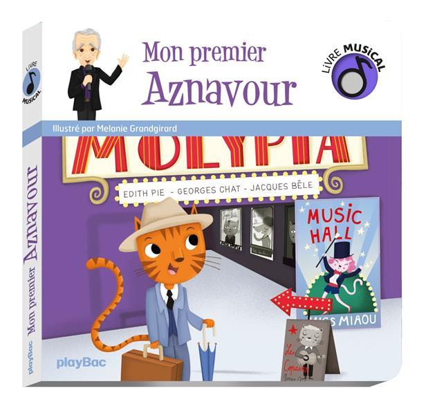 Livre musical ; mon premier Aznavour