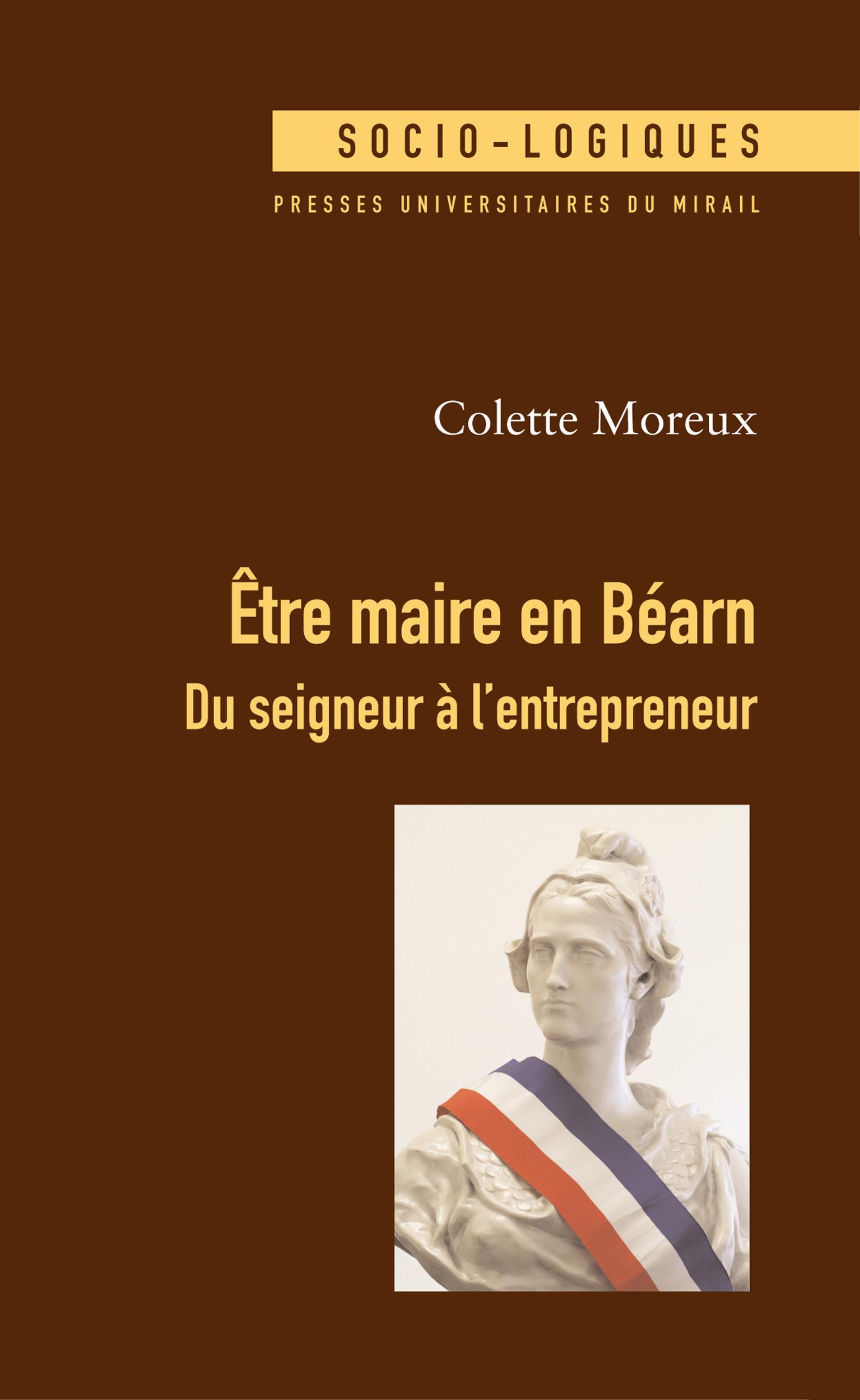 être maire en Béarn ; du seigneur à l'entrepreneur