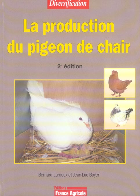 La Production Du Pigeon De Chair - 2eme Edition