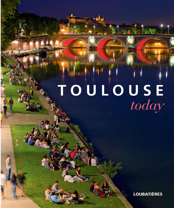 Toulouse today