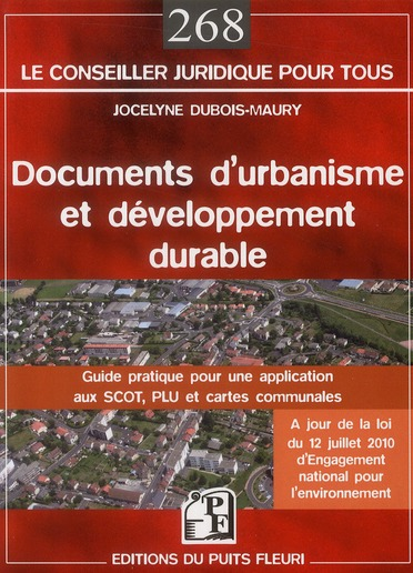 Documents D'Urbanisme Et Developpement Durable ; Guide Pratique Pour Une Application Aux Scot, Plu Et Cartes Communales