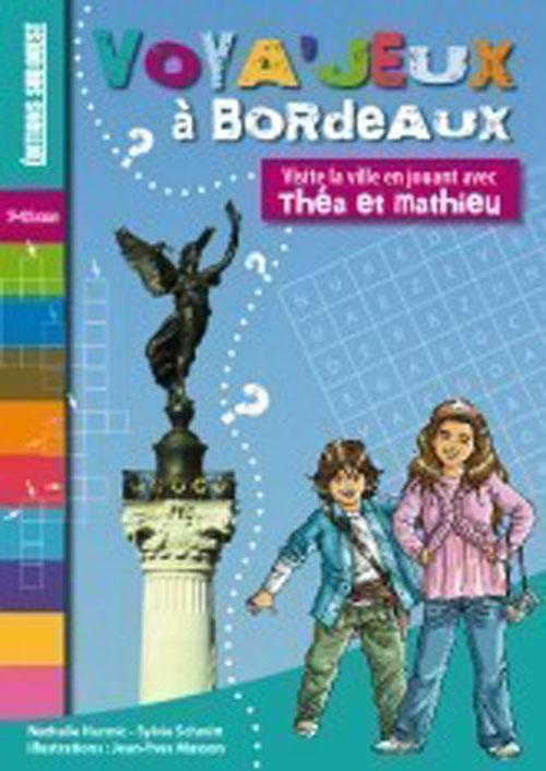 Voya-jeux dans Bordeaux