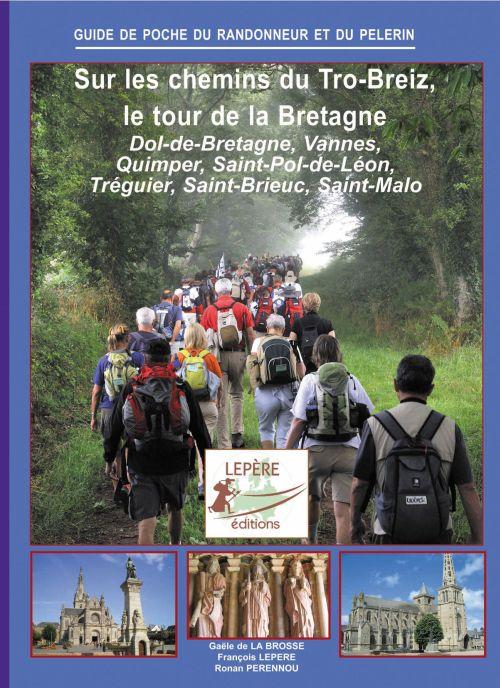 Sur les chemins de Tro-Breiz, le tour de la Bretagne