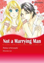 Vente Livre Numérique : Harlequin Comics: Not A Marrying Man  - Miranda Lee - Rinko Ichinoseki