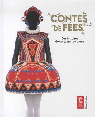Contes de fées ; des histoires de costumes de scène