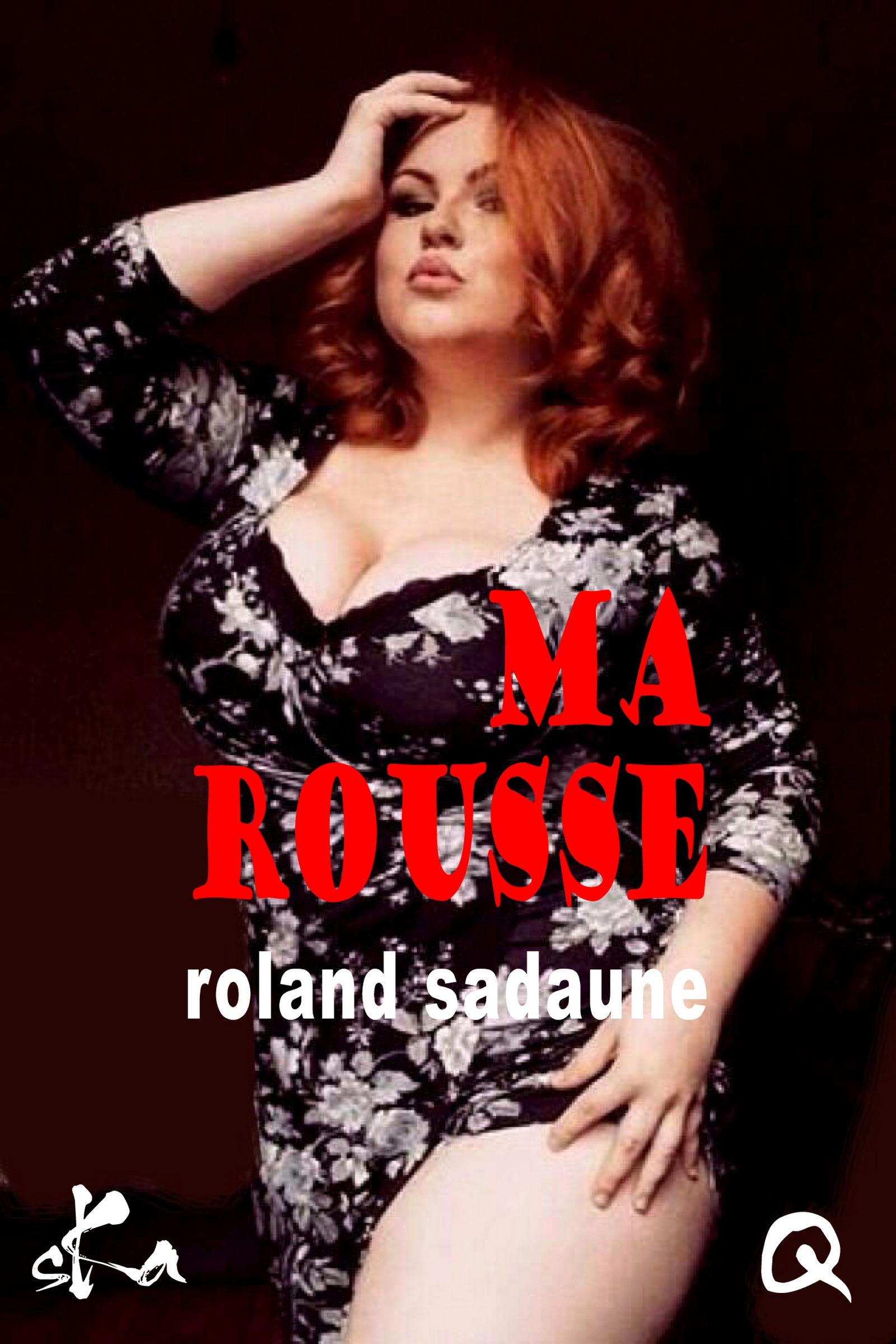 Ma Rousse  - Roland Sadaune