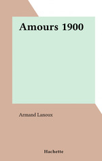 Amours 1900