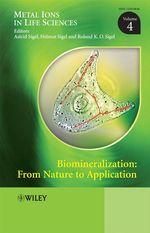 Biomineralization  - Roland K.O. Sigel - Astrid Sigel - Helmut Sigel