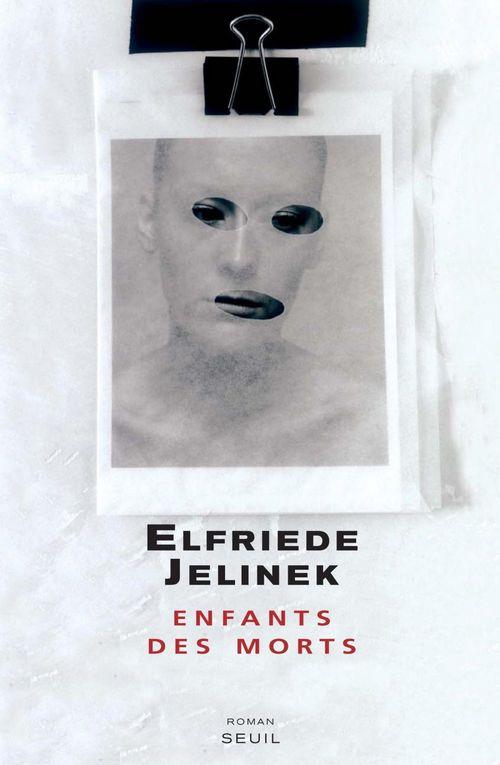Enfants des morts  - Elfriede Jelinek