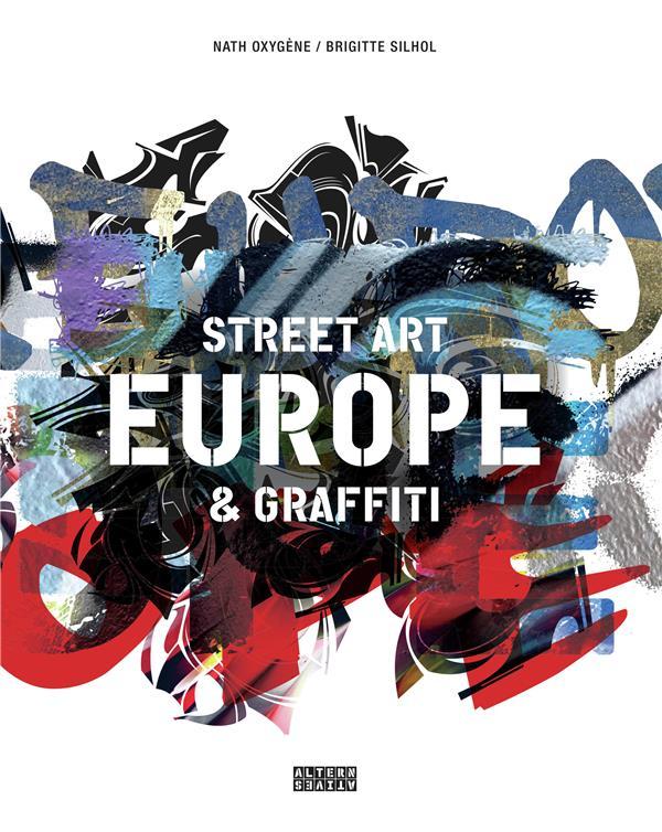 Europe, street art et graffiti