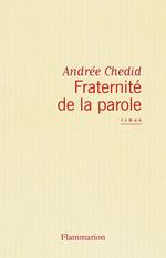 Vente EBooks : Fraternité de la parole  - Andrée CHEDID