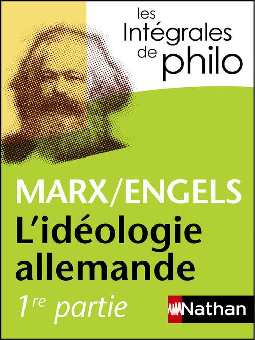 L'idéologie allemande ; Marx, Engels