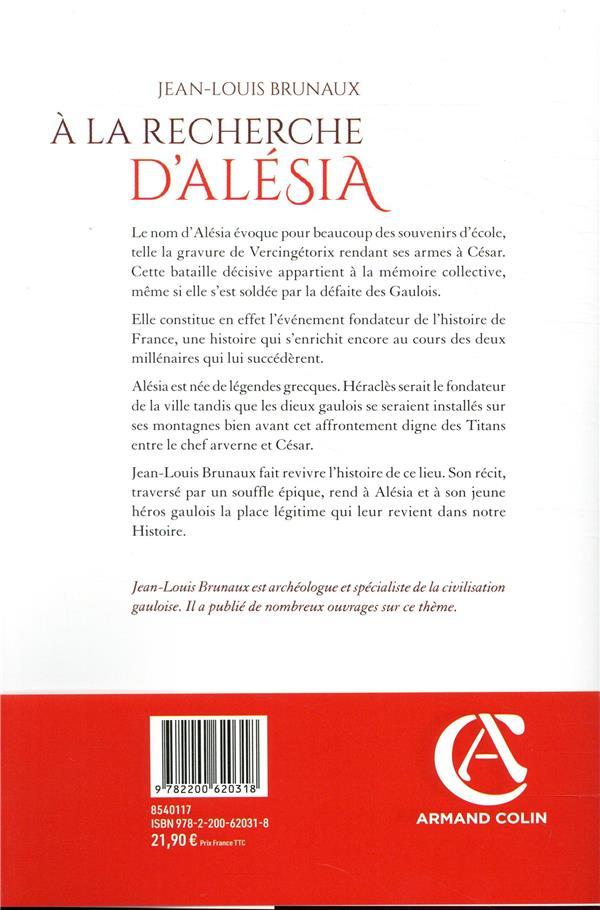 à la recherche d'Alésia ; des légendes grecques au lieu de mémoire
