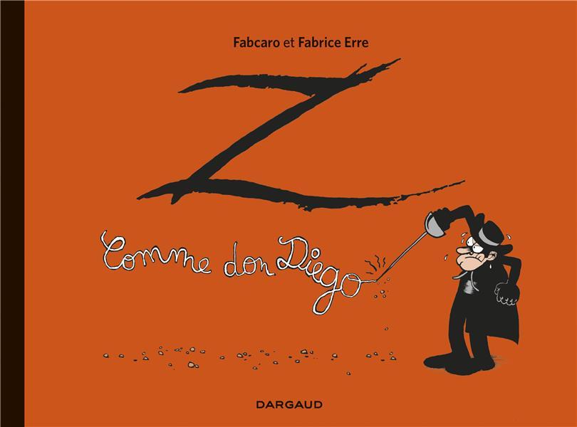 Z comme Don Diego ; INTEGRALE T.1 ET T.2
