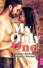 Vente Livre Numérique : My Only One  - Emily Blaine - Anne Rossi - Sara Agnès L.