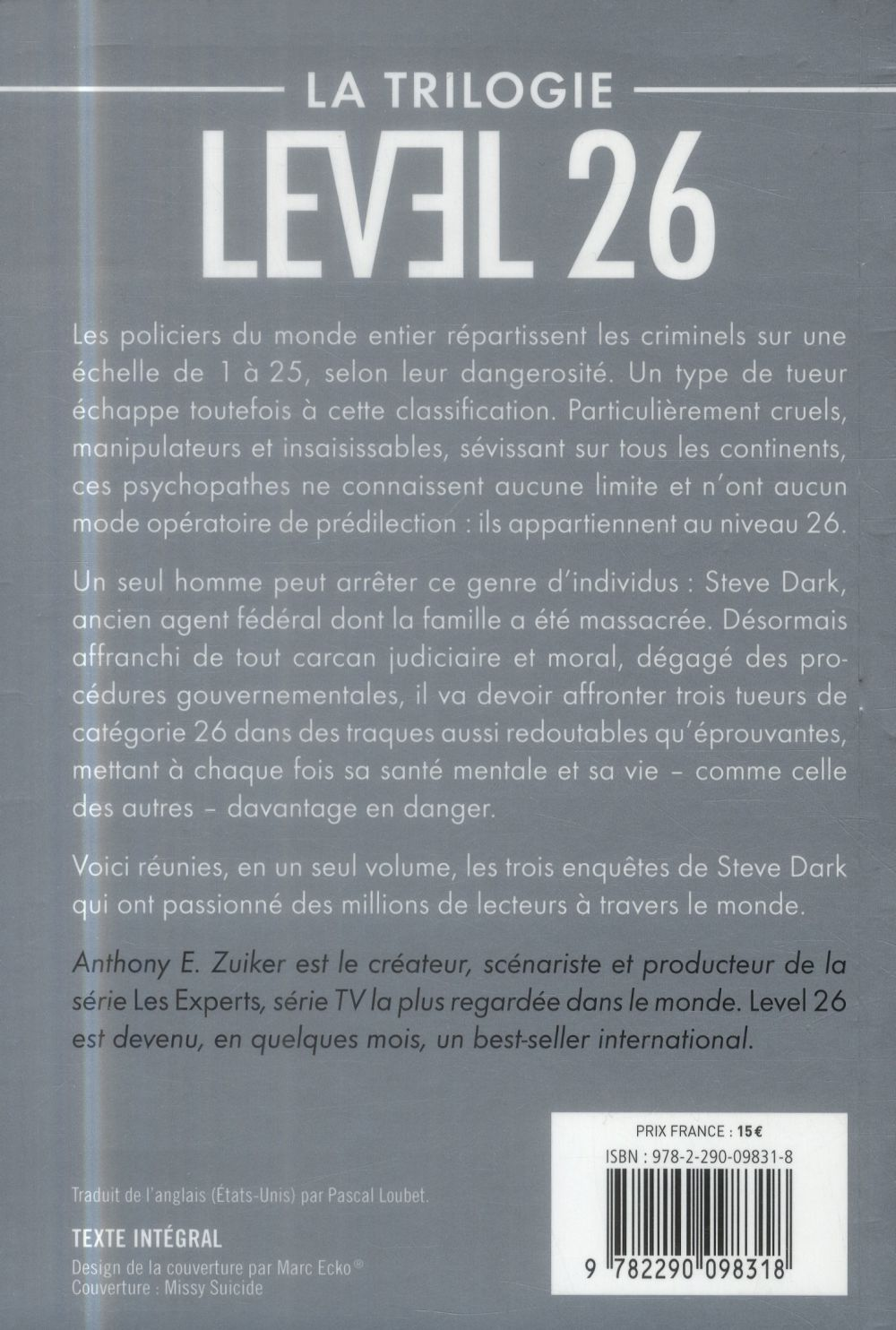 Level 26 ; la trilogie
