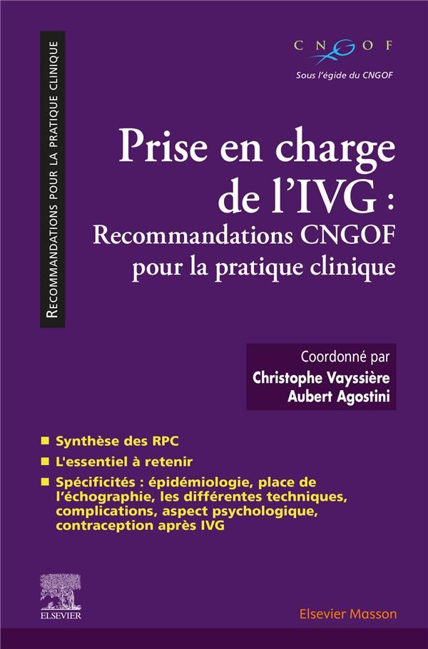 Prise en charge de l'IVG : recommandations CNGOF pour la pratique clinique