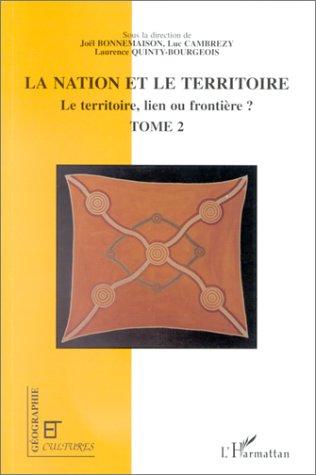Revue géographie et cultures ; les territoires de l'identité ; le territoire, lien ou frontière ? t.2