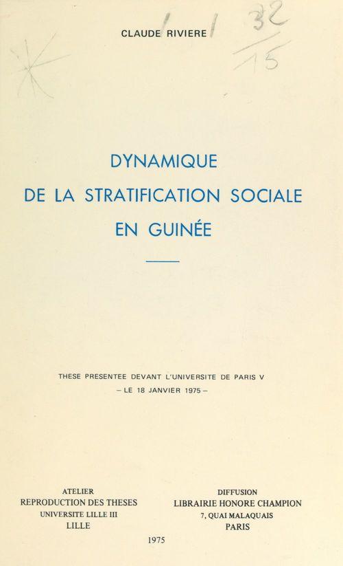 Vente EBooks : Dynamique de la stratification sociale en Guinée  - Claude Rivière