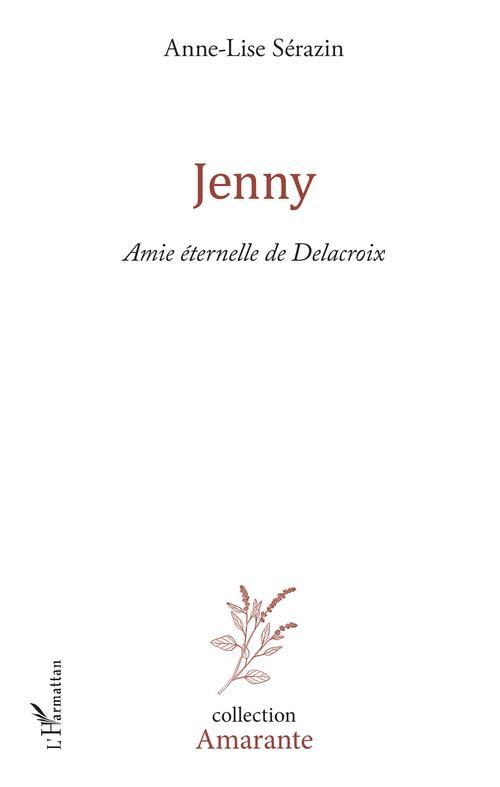 Jenny ; amie éternelle de Delacroix