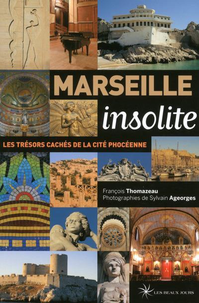 Marseille insolite (édition 2015)