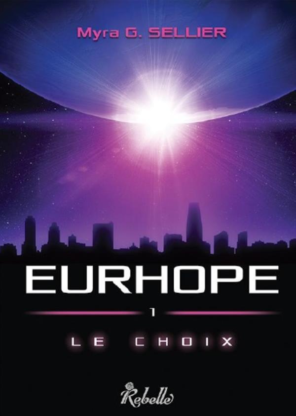 Eurhope t.1 ; le choix