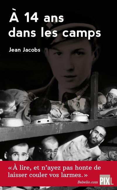 à 14 ans dans les camps