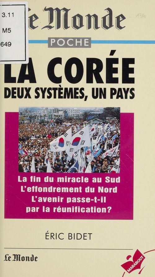 La coree : un pays, deux systemes