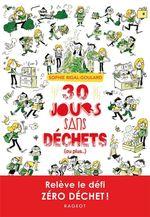 Vente Livre Numérique : 30 jours sans déchets (ou plus...)  - Sophie Rigal-Goulard