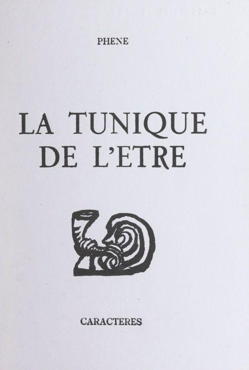 La tunique de l'être