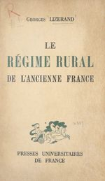 Le régime rural de l'ancienne France