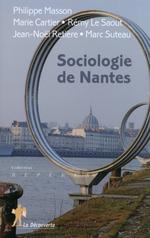 Vente Livre Numérique : Sociologie de Nantes  - Rémy le Saout - Jean-Noël RETIÈRE - Marc SUTEAU - Philippe MASSON