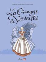 Vente Livre Numérique : Les orangers de Versailles, Tome 01  - Annie Pietri