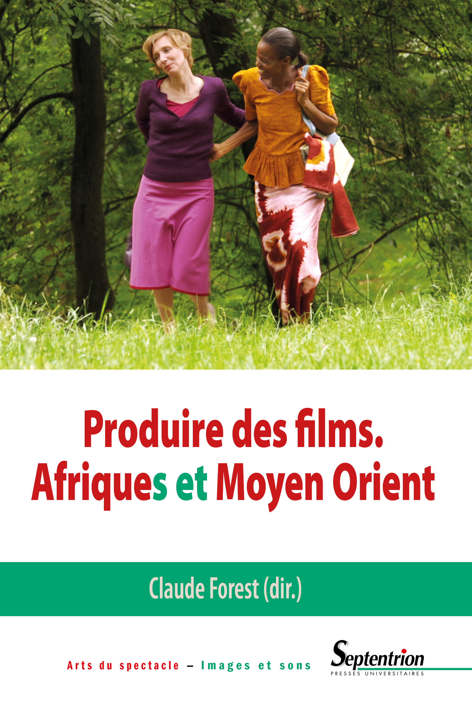 Produire des films - afriques et moyen orient