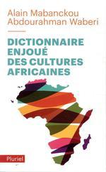 Couverture de Dictionnaire Enjoue Des Cultures Africaines