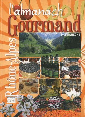 L'almanach gourmand de Rhône-Alpes 2011