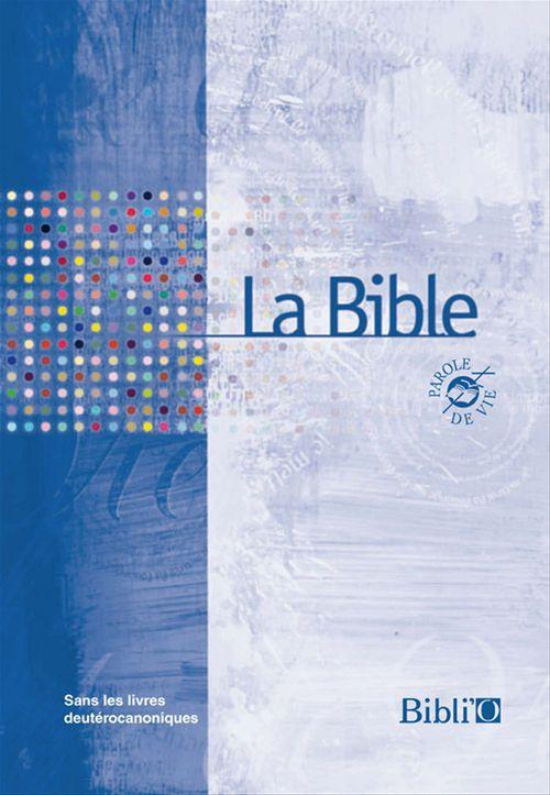 Bible parole de vie sans deuterocanoniques