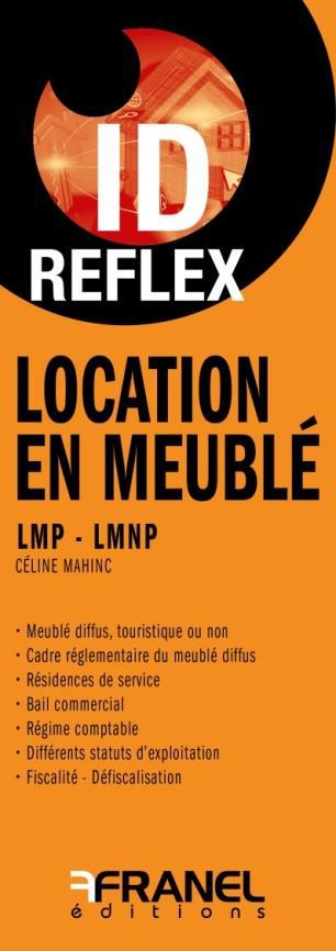 Id réflex ; location en meublé ; LMP-LMNP